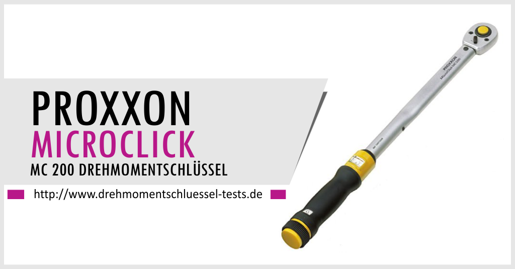 proxxon mc200 drehmomentschl ssel microclick tests. Black Bedroom Furniture Sets. Home Design Ideas